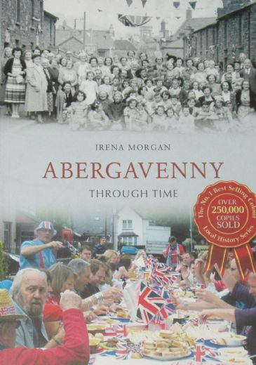 Abergavenny Through Time, by Irena Morgan